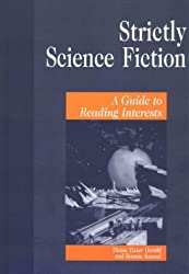 Strictly Science Fiction: A Guide to Reading Interests (Genreflecting Advisory) (Genreflecting Advisory Series)