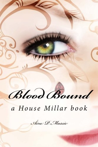 Blood Bound: a House Millar book: 2