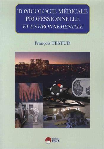 Toxicologie médicale professionnelle & environnementale