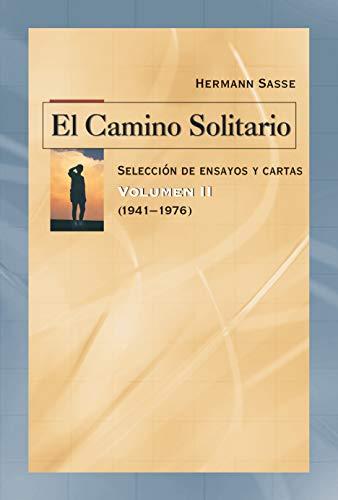 El Camino Solitario Vol. 2 por Hermann Sasse