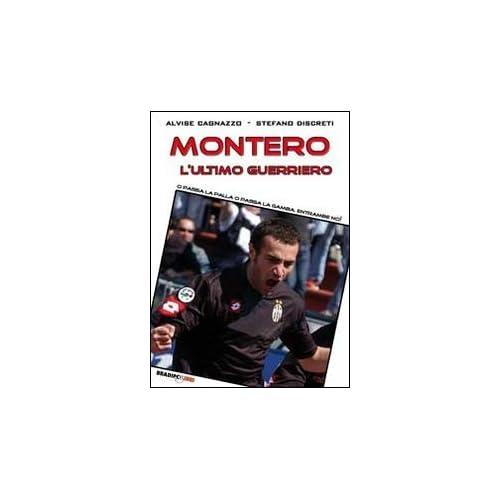 Montero, L'ultimo Guerriero. O Passa La Palla O Passa La Gamba. Entrambe No!