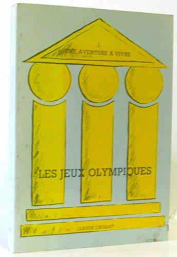 Les Jeux olympiques par Claude Chollet