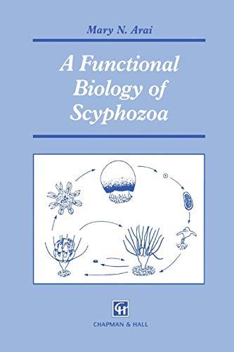 A Functional Biology of Scyphozoa