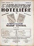 Telecharger Livres INDUSTRIE HOTELIERE L No 62 du 01 12 1962 MASSIF CENTRAL SECURITE SOCIALE LA TAXE D APPRETISSAGE L EMPLOI OBLIGATOIRE DES MUTILES APRES LE CONGRES DE MARSEILLE ASSEMBLEE GENERALE DE L ALLIER MONTLUCON CANTAL PUY DE DOME (PDF,EPUB,MOBI) gratuits en Francaise