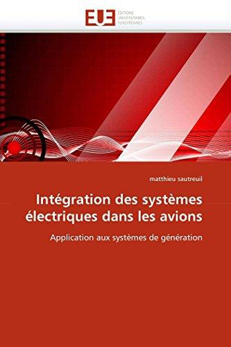 Intégration des systèmes électriques dans les avions