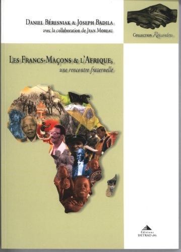 Les Francs-Maçons et l'Afrique : Une rencontre fraternelle