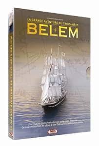 Belem, la grande aventure du trois-mâts