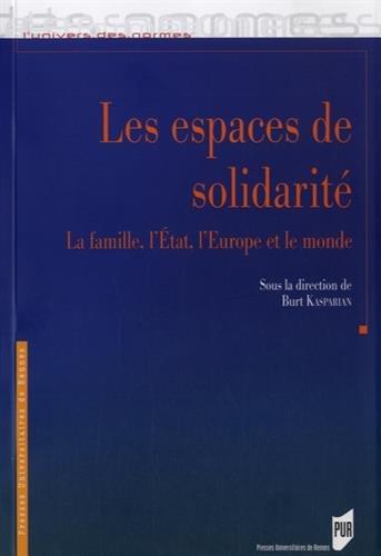 Les espaces de solidarité: la famille, l'État, l'Europe et le monde par PUR PUR