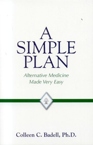 A Simple Plan: Alternative Medicine Made Very Easy