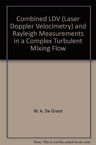 combined-ldv-laser-doppler-velocimetry-and-rayleigh-measurements-in-a-complex-turbulent-mixing-flow