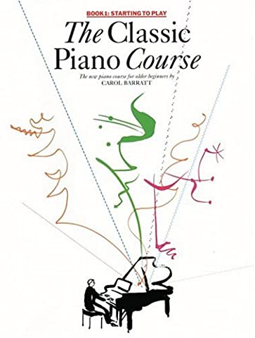 Starting to Play (Classic Piano Course book 1)