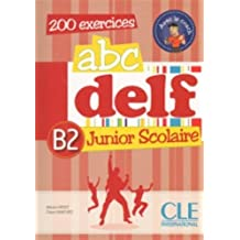 ABC DELF Junior: Livre de l'eleve B2 + DVD-Rom