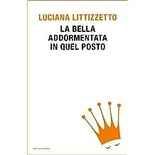La bella addormentata in quel posto (Italian Edition)