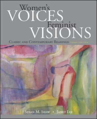 Women's Voices, Feminist Visions: Classic and Contemporary Readings by Susan M. Shaw (2005-12-14)