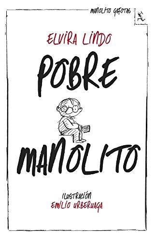 Pobre Manolito (Biblioteca furtiva)