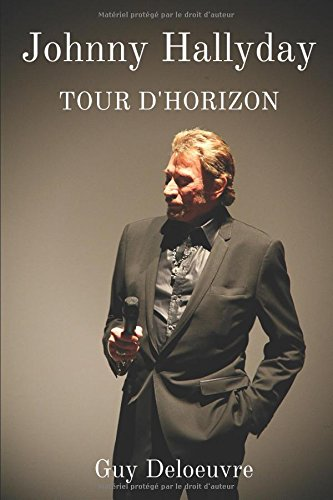 Johnny Hallyday: Tour dHorizon