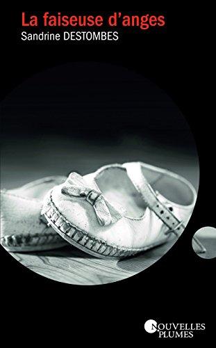 La faiseuse d'anges - Sandrine Destombes sur Bookys