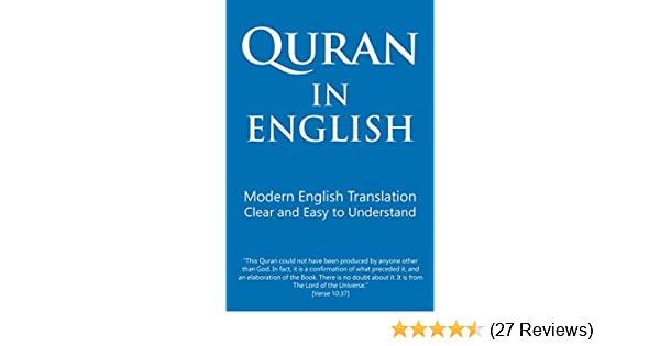 Quran in English: Modern English Translation  Clear and Easy to Understand
