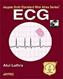 Ecg Jaypee Gold Standard Mini Atlas With Photo Cd-Rom (Jaypee Gold Standard Mini Atlas Series)