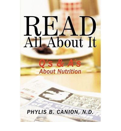 Read All About It: Q's & A's About Nutrition (Paperback) - Common