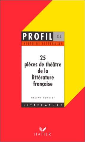 25 pièces de théâtre de la littérature française
