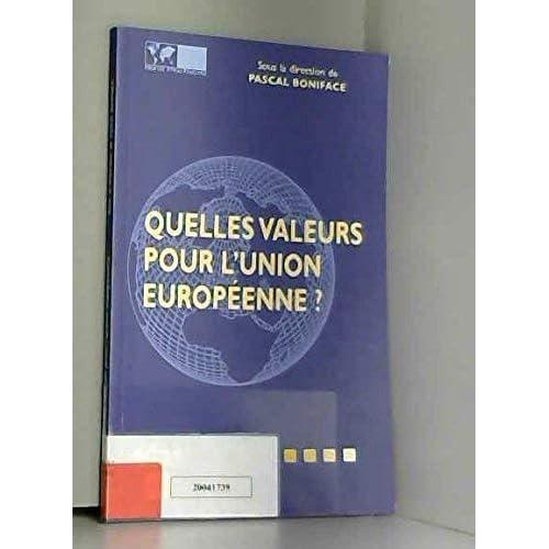 Quelles valeurs pour l'Union européenne ?