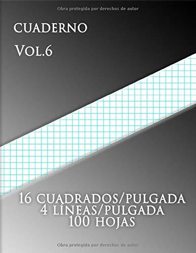 Cuaderno Vol.6 , 16 cuadrados/pulgada 4 líneas/pulgada 100 hojas: Papel cuadriculado con cuatro líneas por pulgada en papel de tamaño carta Este papel ... azul agua cada pulgada. (Grande, 8,5 x 11)