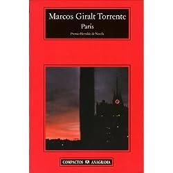 Paris by Marcos Giralt Torrente (2005-02-15) Premio Herralde de Novela 1999