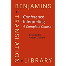 Conference Interpreting – A Complete Course
