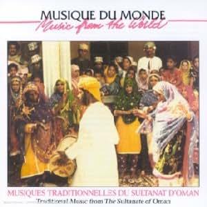 Musiques Traditionnelles Du Sultanat D'Oman