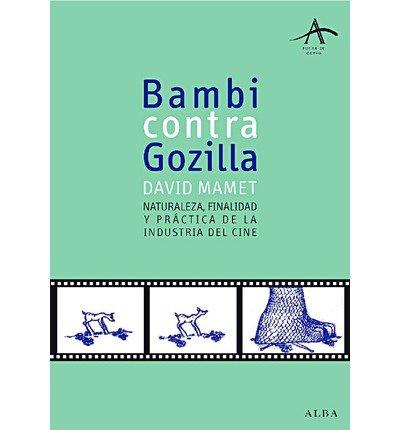 Bambi contra Godzilla : finalidad pr?ctica y naturaleza de la industria del cine (Paperback)(Spanish) - Common
