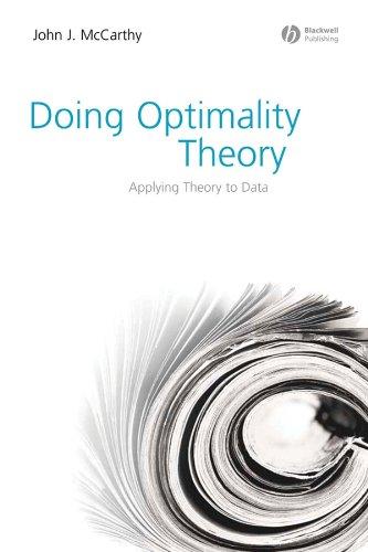 Doing Optimality Theory: Applying Theory to Data por MCCARTHY