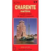 Charente-Maritime : Le Guide complet de ses 472 communes