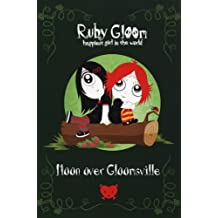 Moon Over Gloomsville (Ruby Gloom)