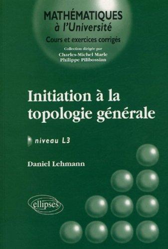 Initiation à la topologie générale niveau L3