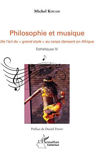 Philosophie et musique: De l'art du grand style