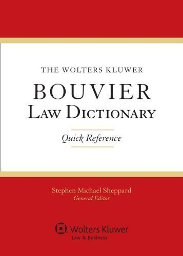 the-wolters-kluwer-bouvier-law-dictionary-quick-reference-by-stephen-michael-sheppard-2012-paperback