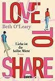 Love to share - Liebe ist die halbe Miete: Roman - Beth O'Leary