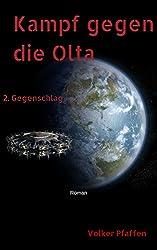 Kampf gegen die Olta / Teil 2 Gegenschlag