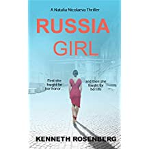 Russia Girl (A Natalia Nicolaeva Thriller Book 1) (English Edition)