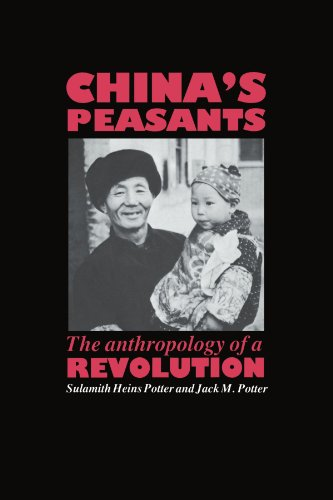 China's Peasants Paperback: The Anthropology of a Revolution