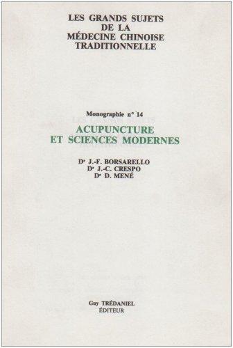 Acupuncture et sciences - Monographie N. 14
