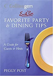 Emily Post's Favorite Party & Dining Tips (Collins Gem)