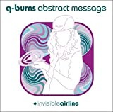 Songtexte von Q-Burns Abstract Message - Invisible Airline