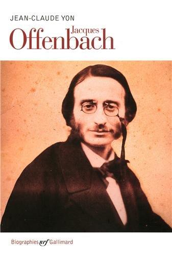 Jacques Offenbach par Jean-Claude Yon