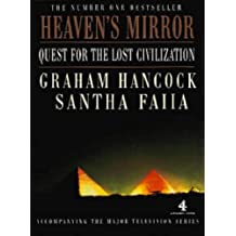 Heaven's Mirror: Quest for the Lost Civilization