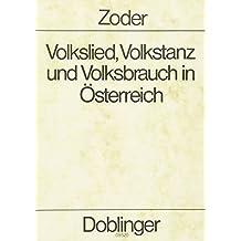 Volkslied, Volkstanz und Volksbrauch in Österreich