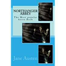 Northanger Abbey: The Most popular horro Book