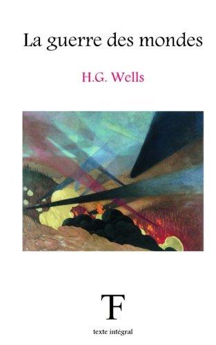 La guerre des mondes par Herbert George Wells