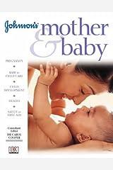 Johnson's Mother and Baby (Johnson's child development) Hardcover